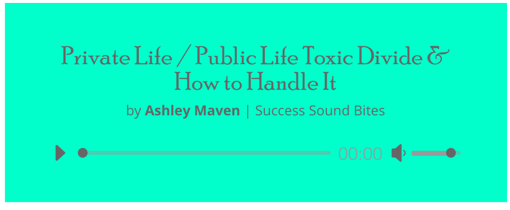 Public Eye/Private Life {Success Sound Bite}